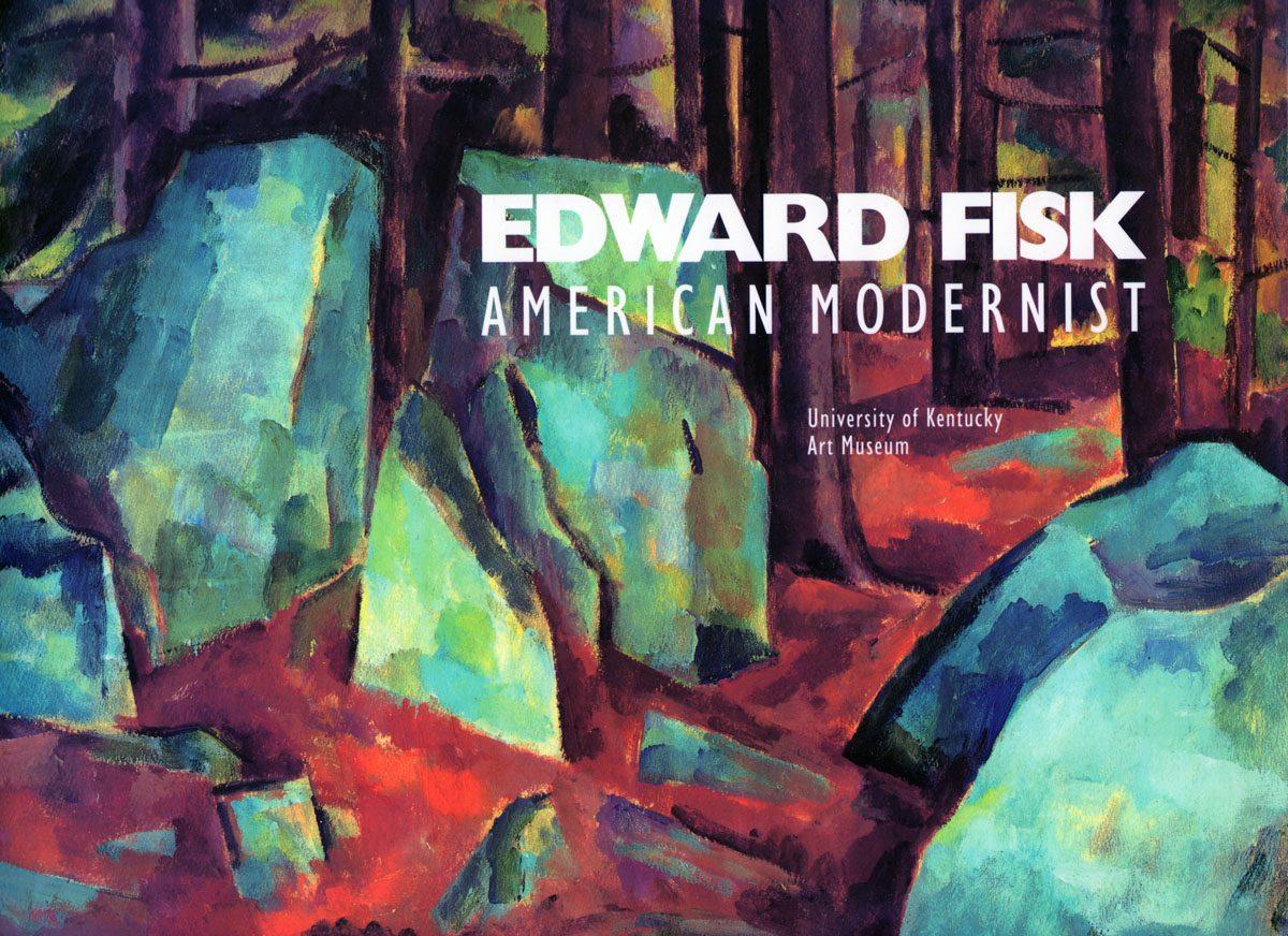 Edward Fisk - American Modernist